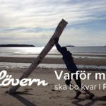Krönika – Varför man ska bo kvar i Piteå