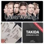 LÄSARTÄVLING med Tibban & Lasse – Vinn biljetter till Takida´s spelning i Piteå den 11 April